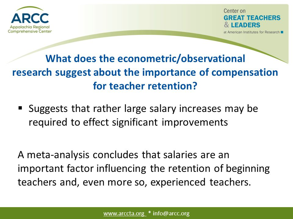 What does the econometric/observational research suggest about the importance of compensation for teacher retention?  Suggests that rather large sala