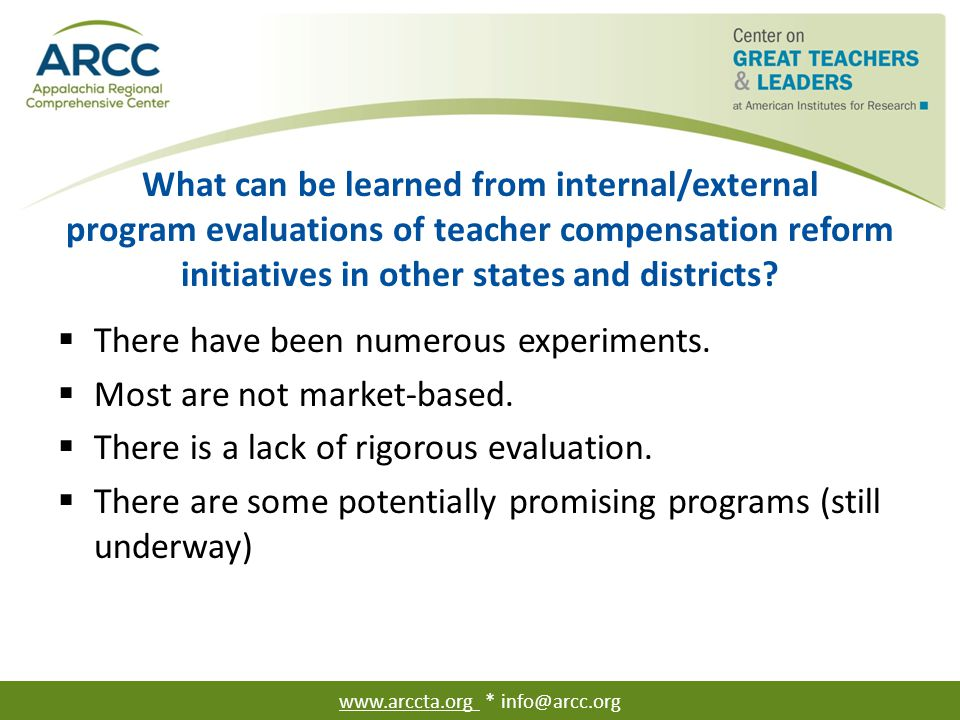 What can be learned from internal/external program evaluations of teacher compensation reform initiatives in other states and districts?  There have