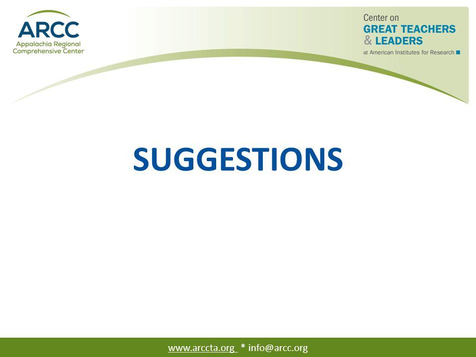 SUGGESTIONS www.arccta.org * info@arcc.org