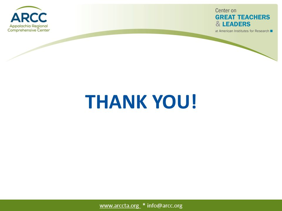 THANK YOU! www.arccta.org * info@arcc.org
