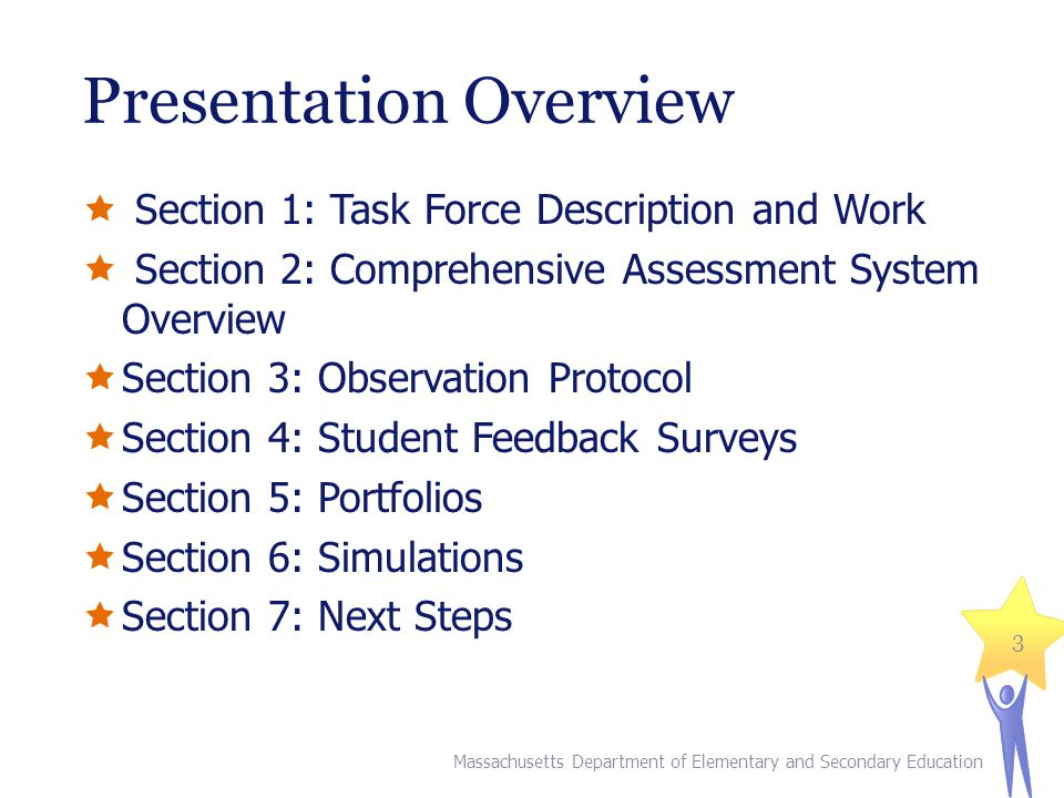 Presentation Overview Massachusetts Department of Elementary and Secondary Education 3  Section 1: Task Force Description and Work  Section 2: Compr