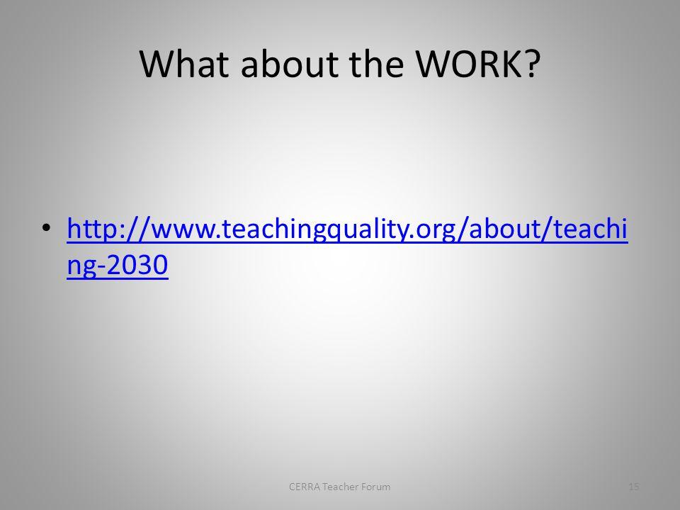 TEACHING 2030 CERRA Teacher Forum14