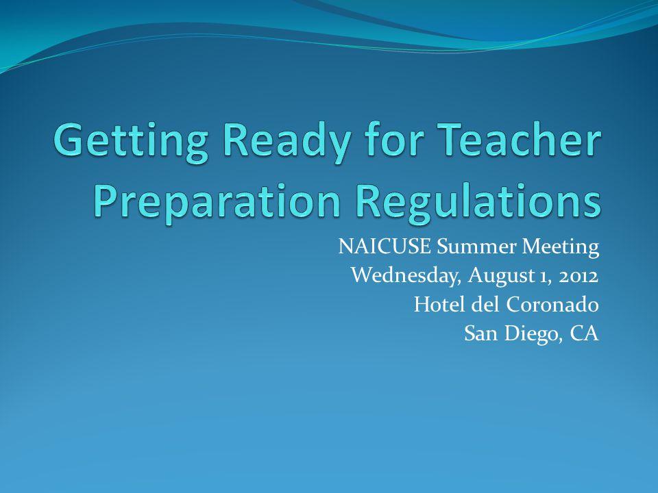 NAICUSE Summer Meeting Wednesday, August 1, 2012 Hotel del Coronado San Diego, CA