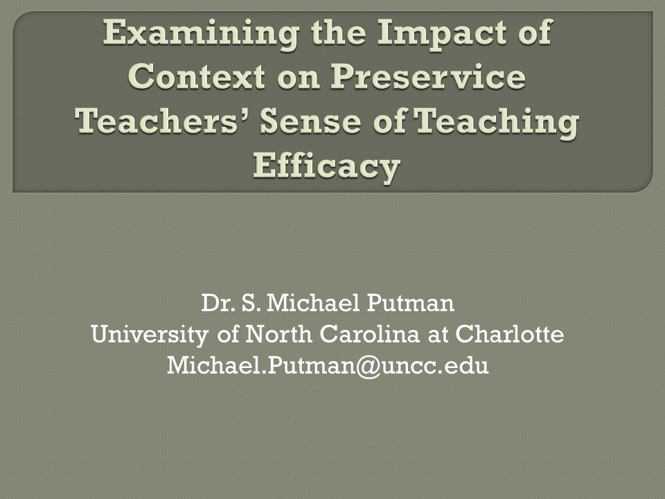 Dr. S. Michael Putman University of North Carolina at Charlotte Michael.Putman@uncc.edu