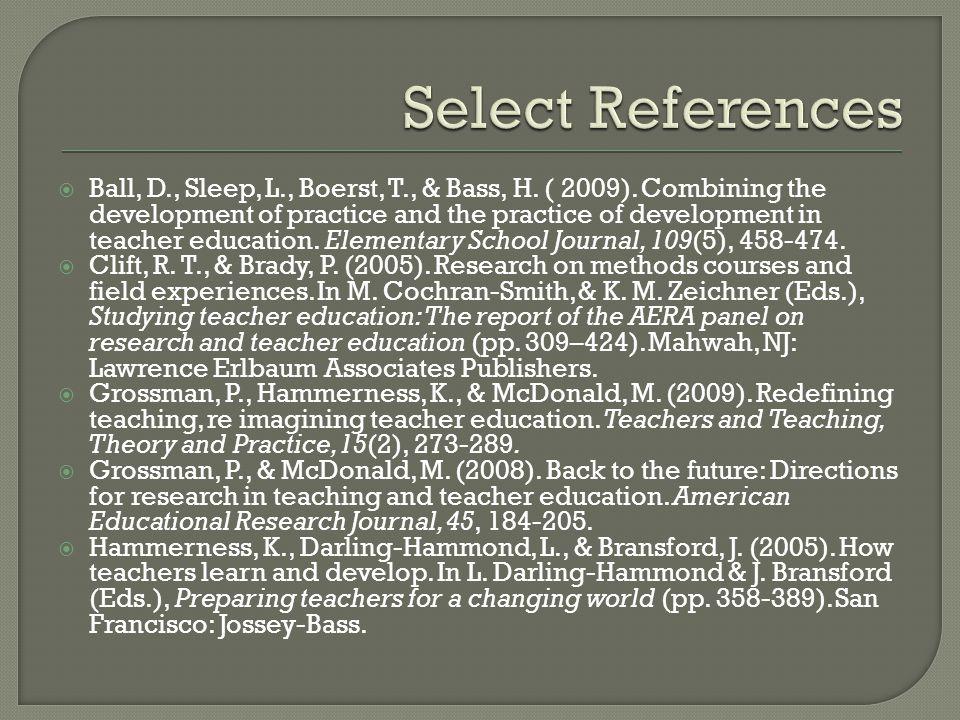  Ball, D., Sleep, L., Boerst, T., & Bass, H. ( 2009).