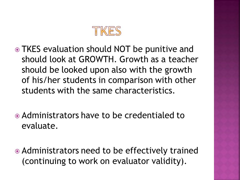  TKES evaluation should NOT be punitive and should look at GROWTH.