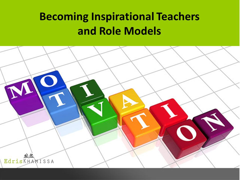Becoming Inspirational Teachers and Role Models