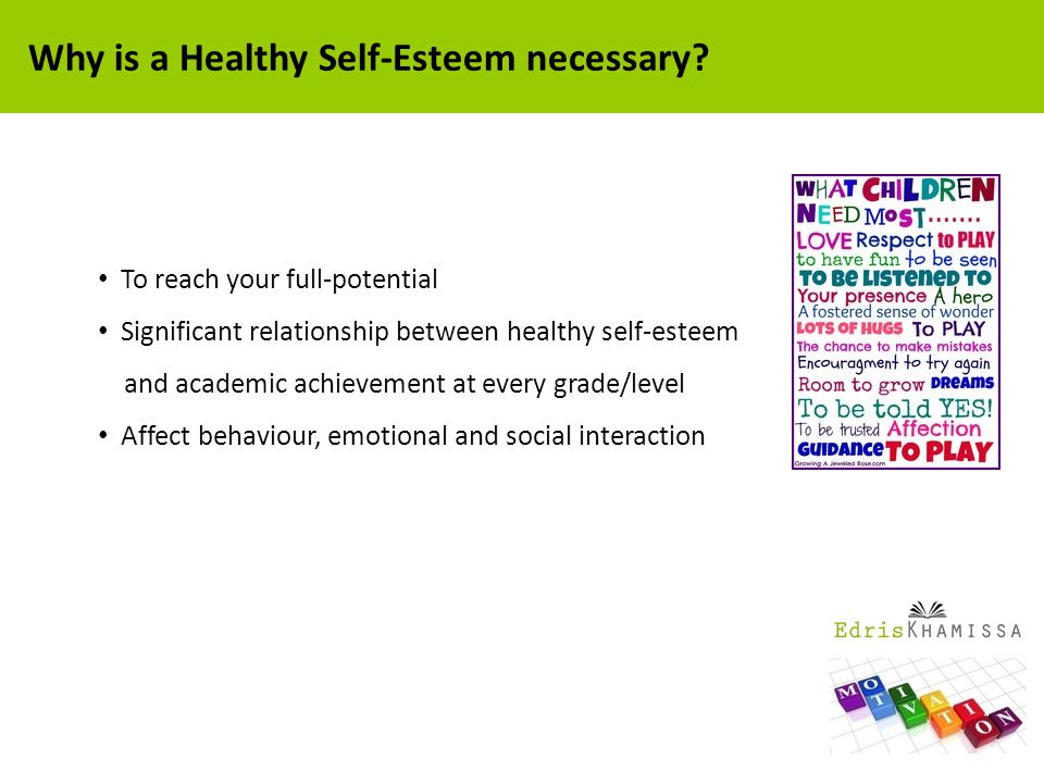 Why is a Healthy Self-Esteem necessary.