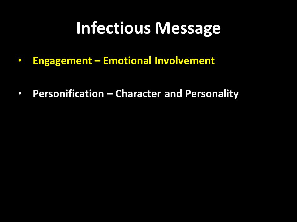 Infectious Message Engagement – Emotional Involvement Personification – Character and Personality