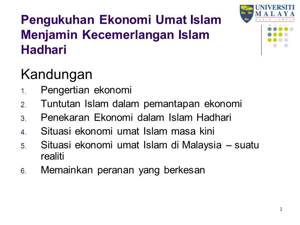 13 Situasi Ekonomi Umat Islam di Malaysia – Suatu Realiti