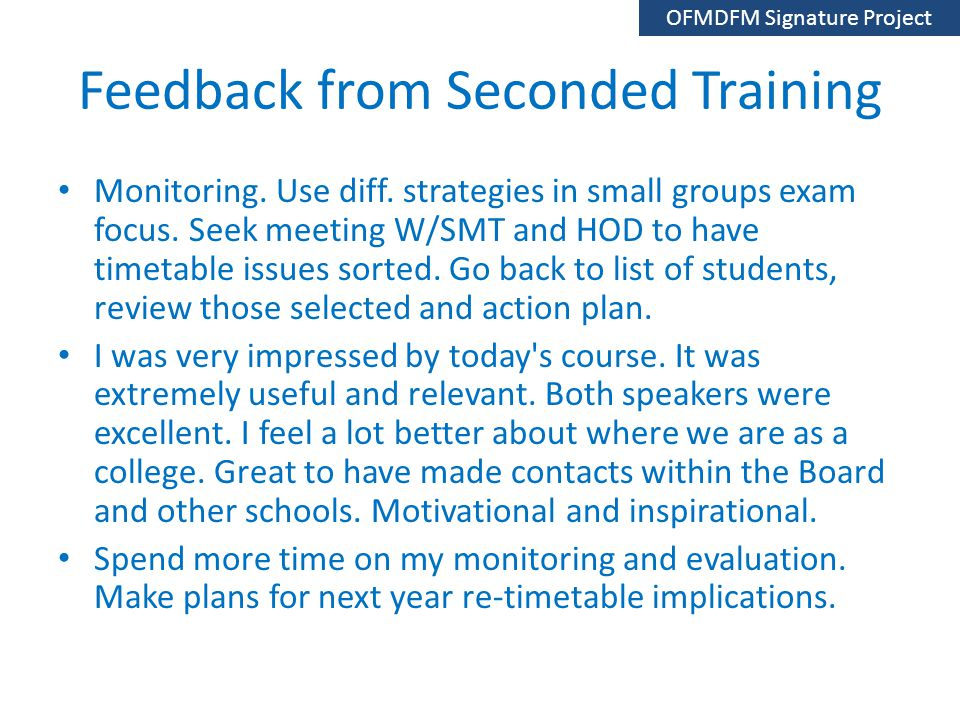 Feedback from Seconded Training Monitoring. Use diff.