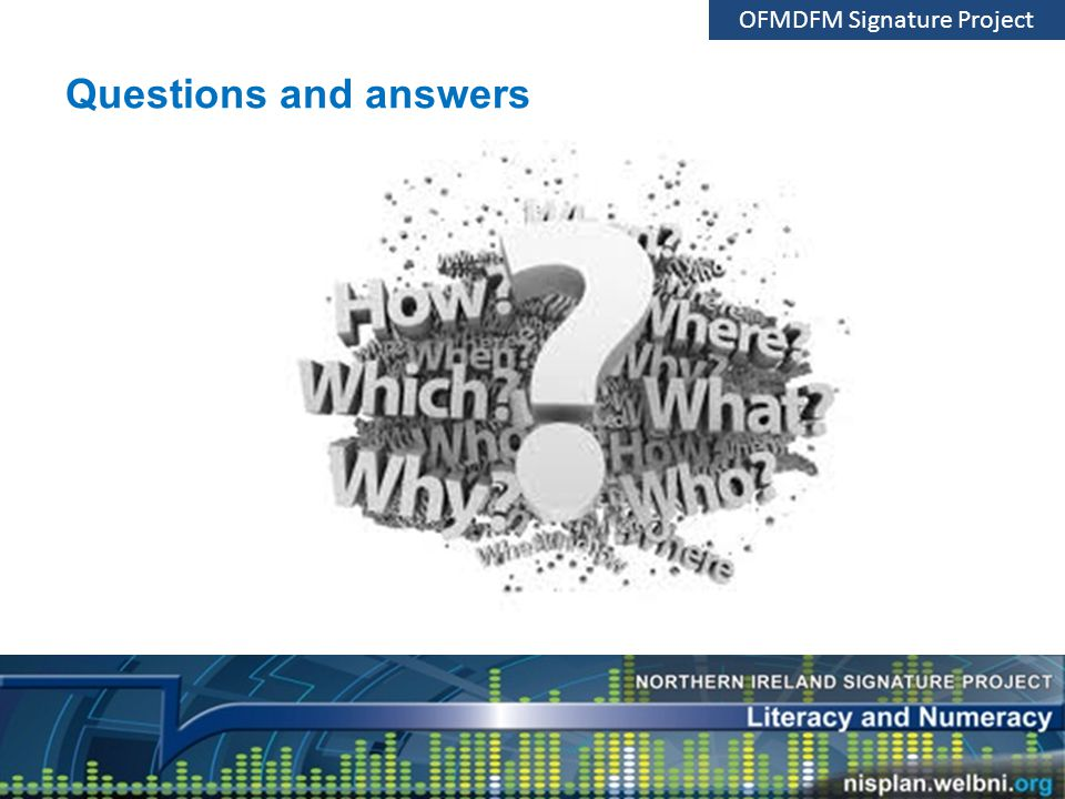 Questions and answers OFMDFM Signature Project