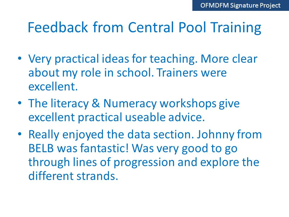 Feedback from Central Pool Training Very practical ideas for teaching.