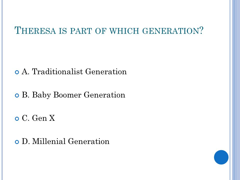 J ACK IS MOST LIKELY PART OF WHICH GENERATION .A.