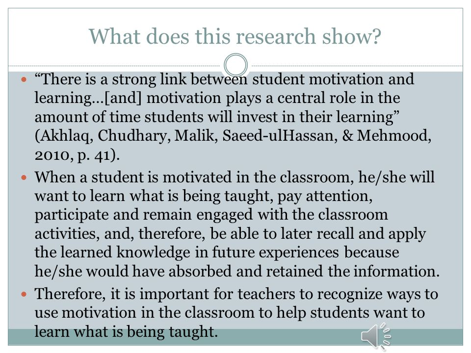 9 Motivational Teaching Strategies The specific strategies that have shown to improve students' learning are: 1. Choosing effective materials and clas
