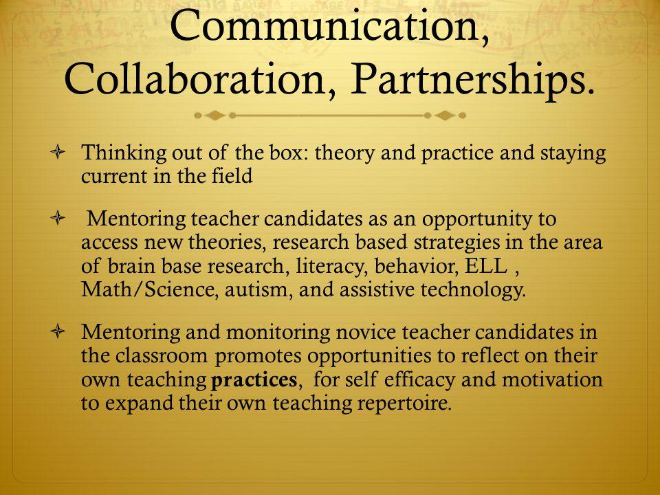 Communication, Collaboration, Partnerships.