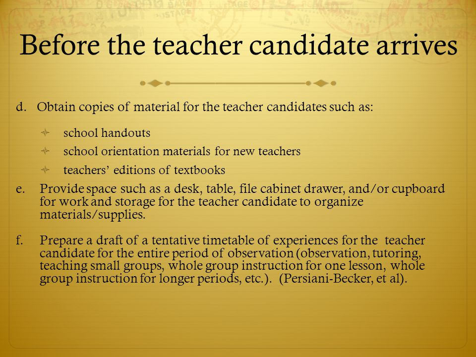 Before the teacher candidate arrives d.