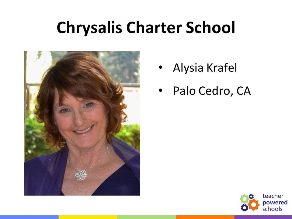 Alysia Krafel Palo Cedro, CA Chrysalis Charter School