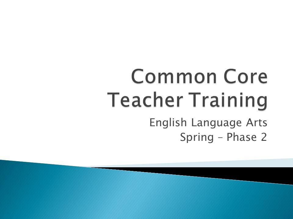 English Language Arts Spring – Phase 2