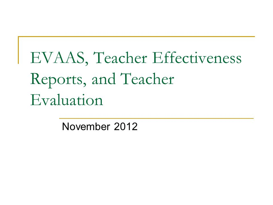 Outcomes Review 2012-2013 Teacher Effectiveness timeline.
