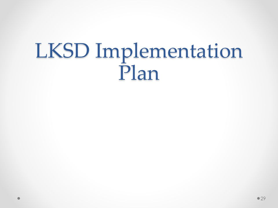 LKSD Implementation Plan 29