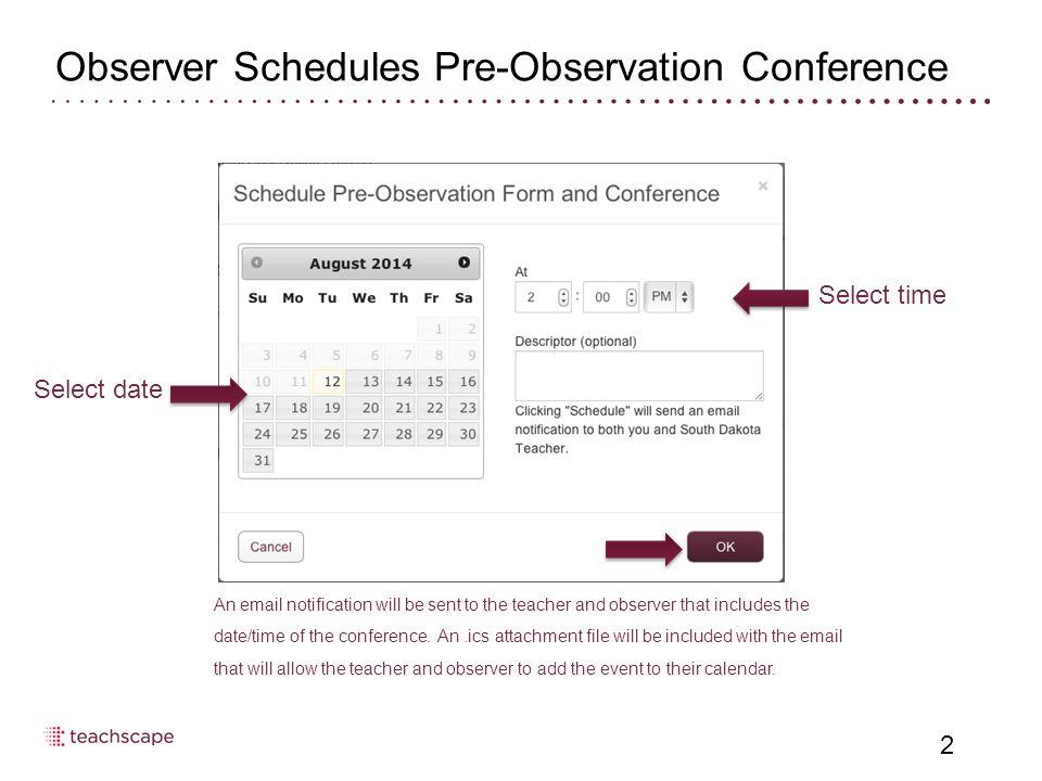 Observer Schedules Pre-Observation Conference 3