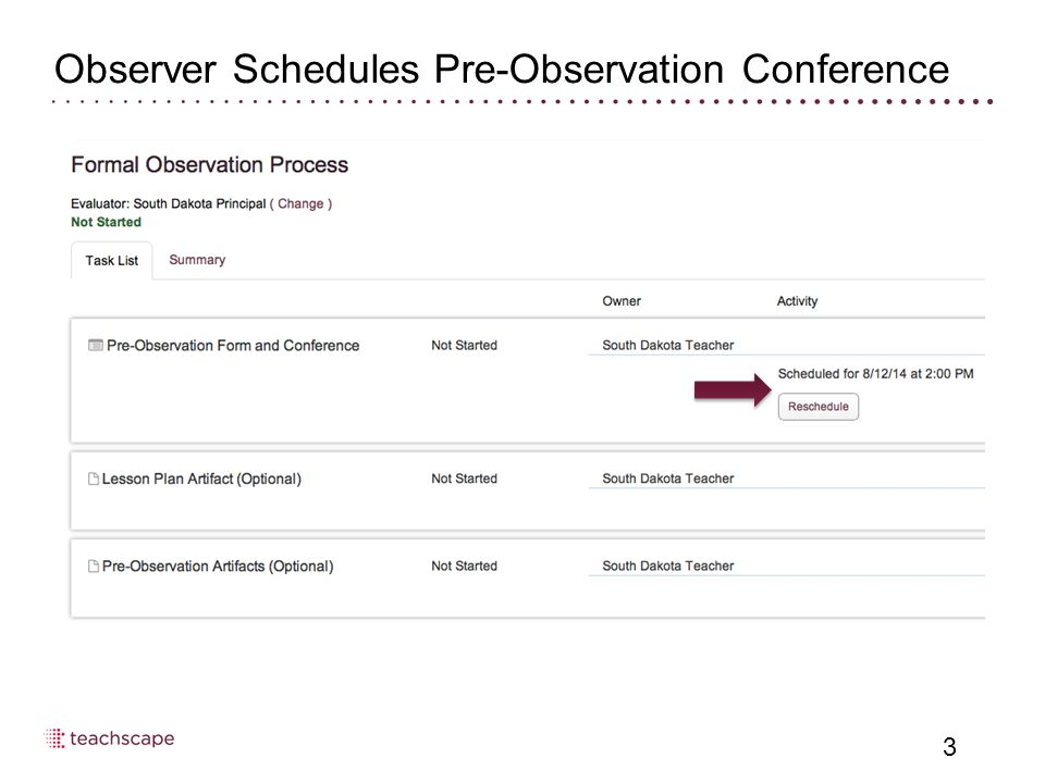 Observer Schedules Pre-Observation Conference 3
