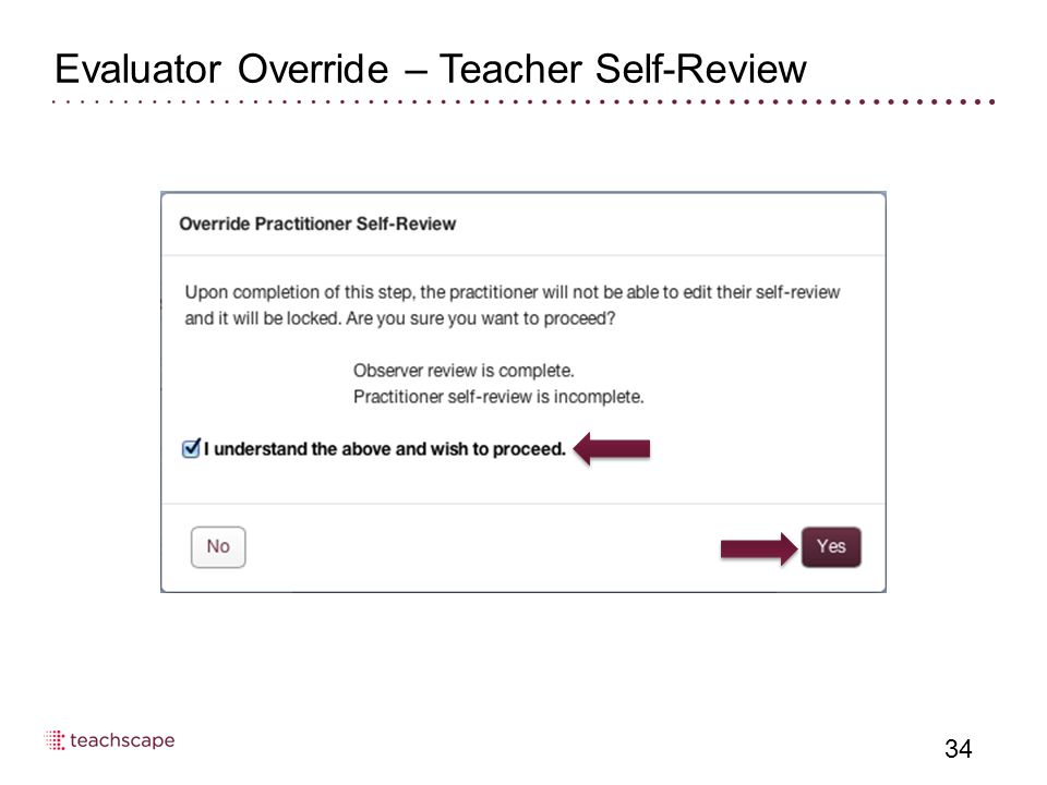 Evaluator Override – Teacher Self-Review 34