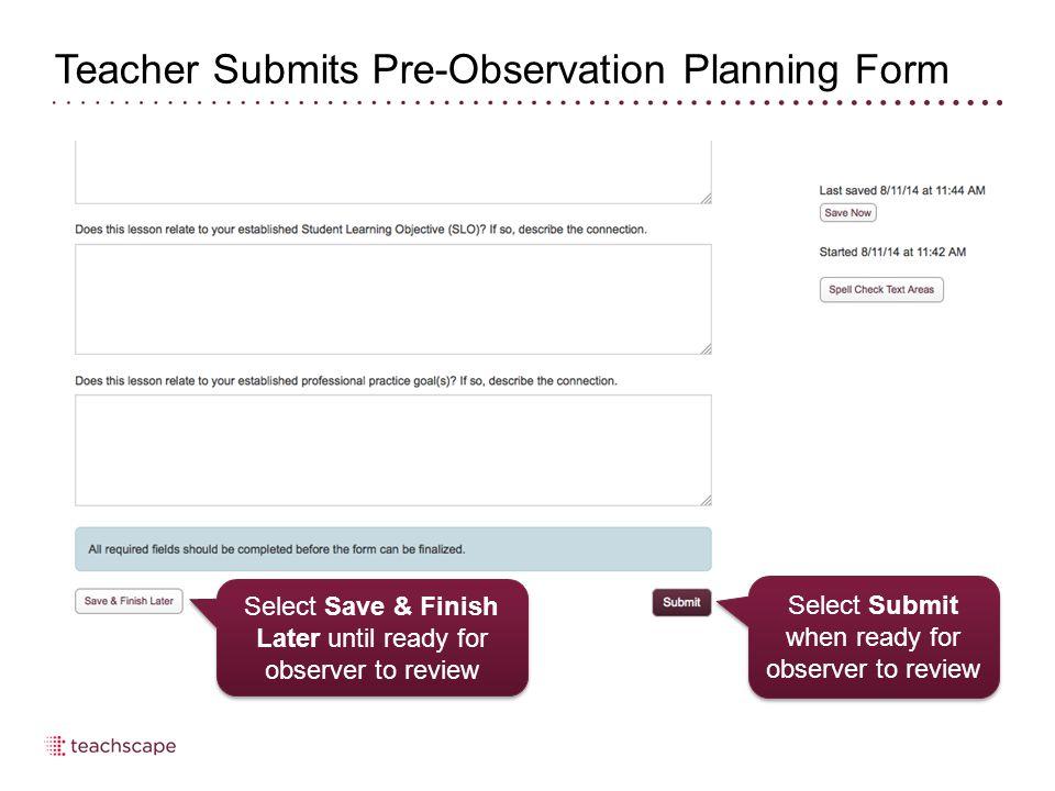 Observer Schedules Post-Observation Conference