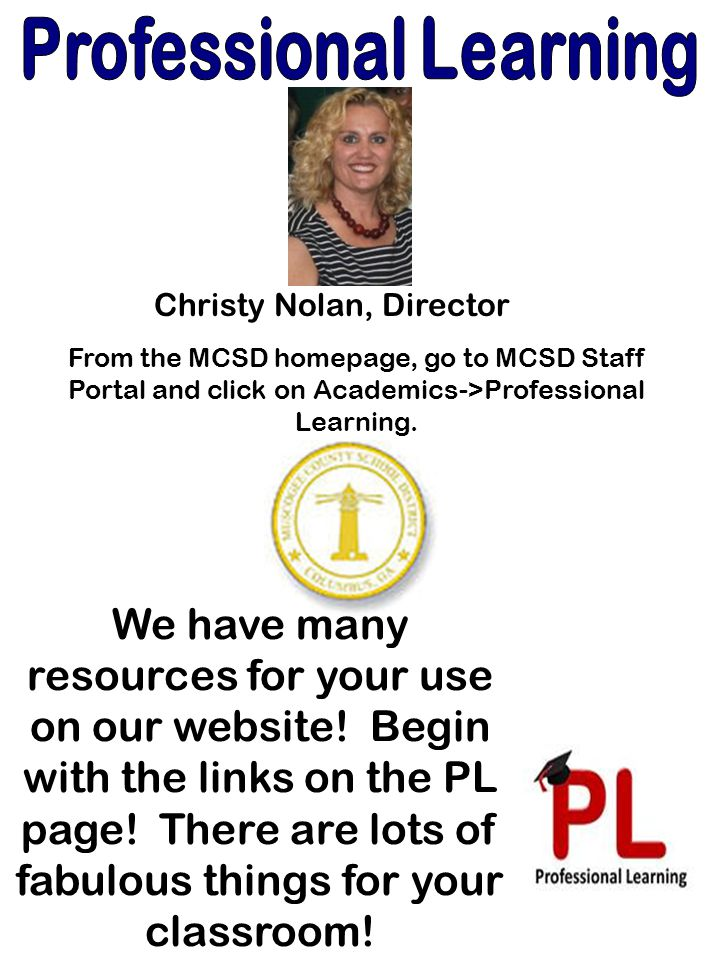From the MCSD homepage, go to MCSD Staff Portal and click on Academics->Professional Learning.