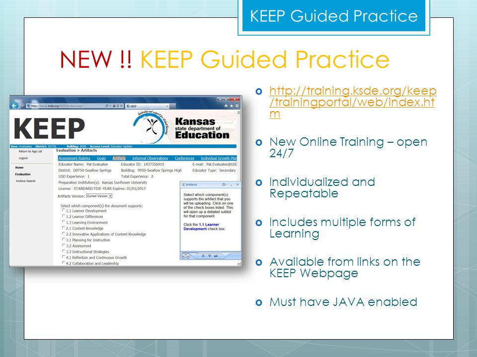 NEW !! KEEP Guided Practice  http://training.ksde.org/keep /trainingportal/web/index.ht m http://training.ksde.org/keep /trainingportal/web/index.ht