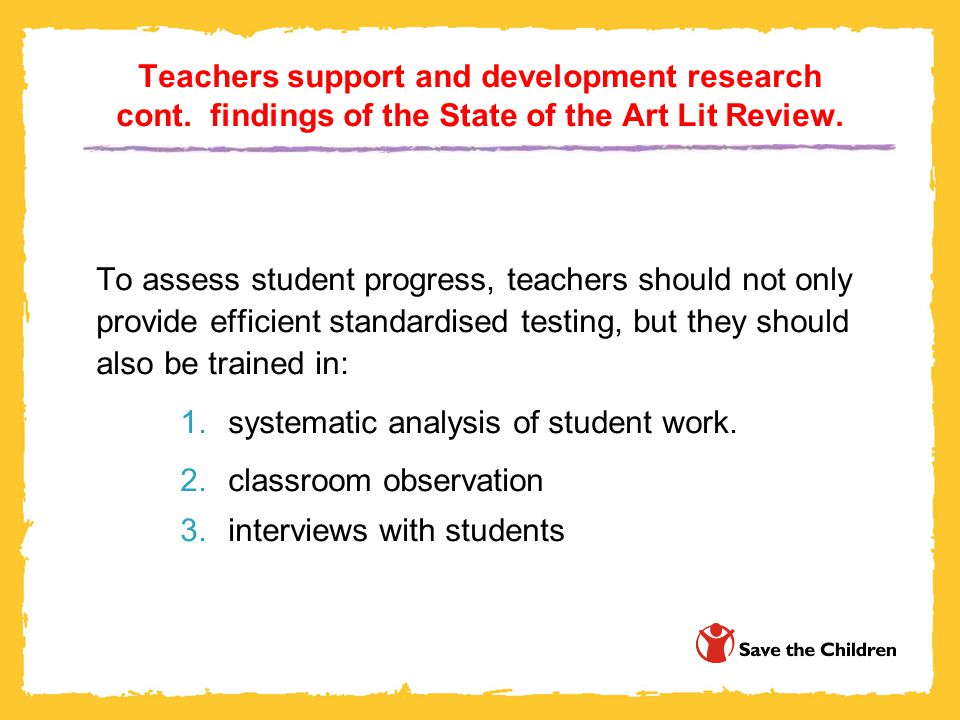 Teachers support and development research cont. findings of the State of the Art Lit Review.
