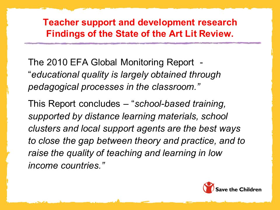 Teacher support and development research Findings of the State of the Art Lit Review.