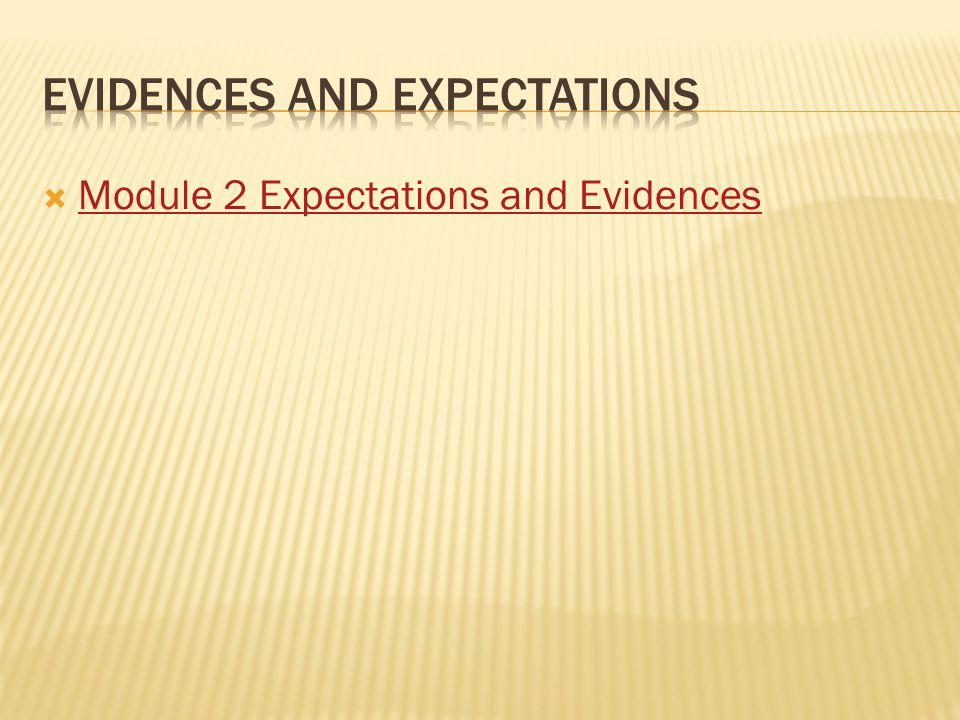  Module 2 Expectations and Evidences Module 2 Expectations and Evidences