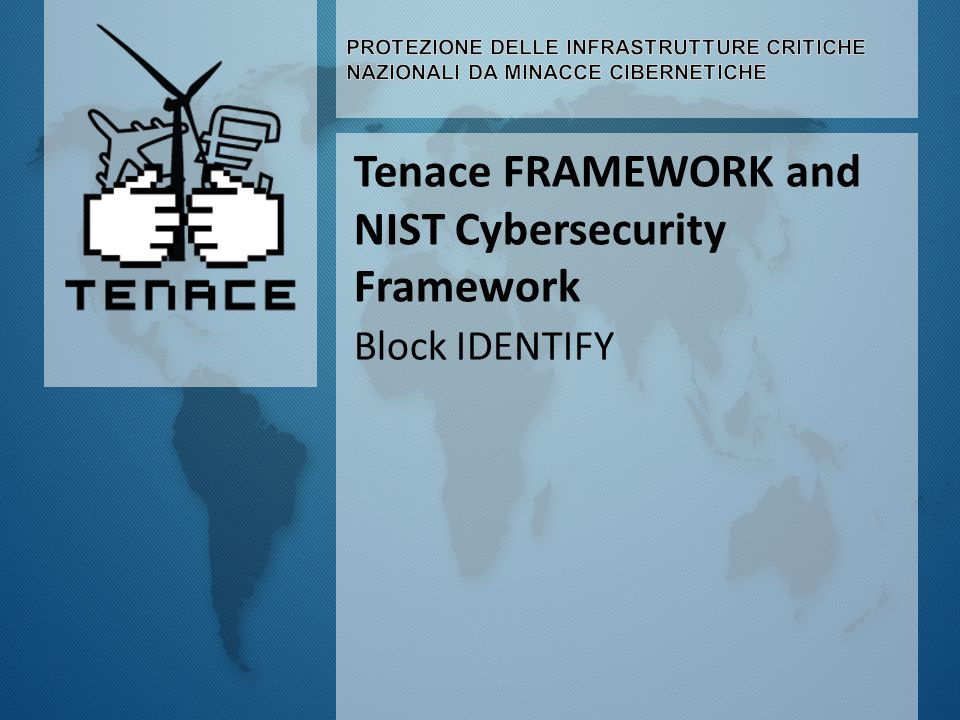 Tenace FRAMEWORK and NIST Cybersecurity Framework Block IDENTIFY