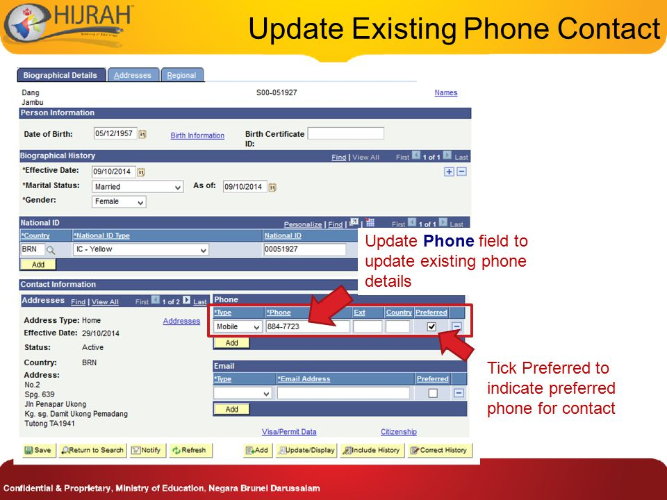 Update Phone field to update existing phone details Update Existing Phone Contact Tick Preferred to indicate preferred phone for contact