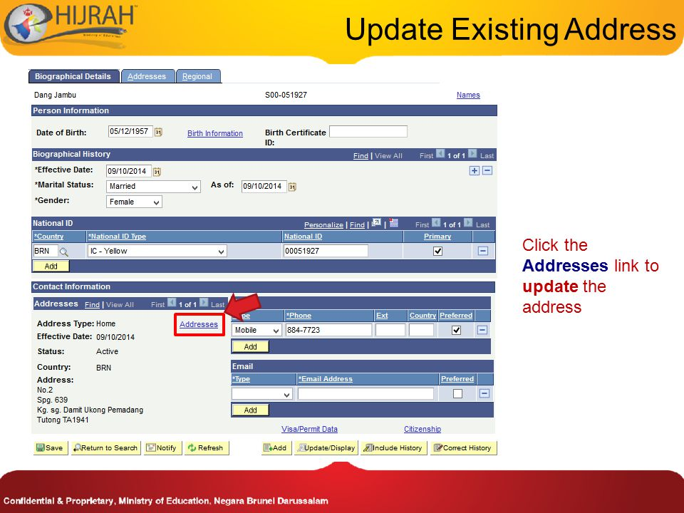 Update Existing Address Click the Addresses link to update the address