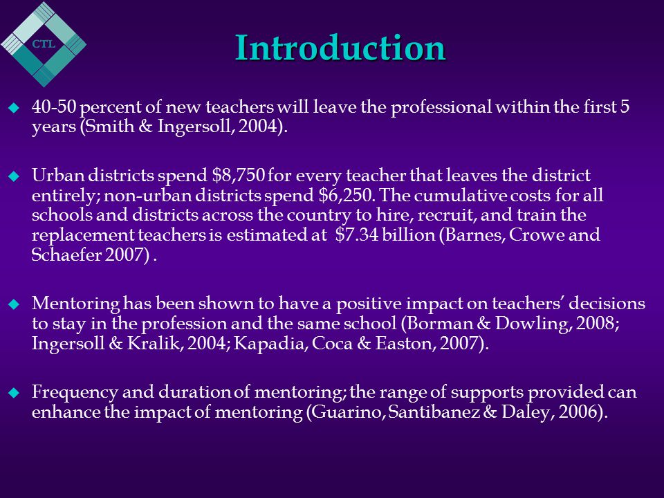 National Landscape u In 2006, 30 states mandated new-teacher induction programs.