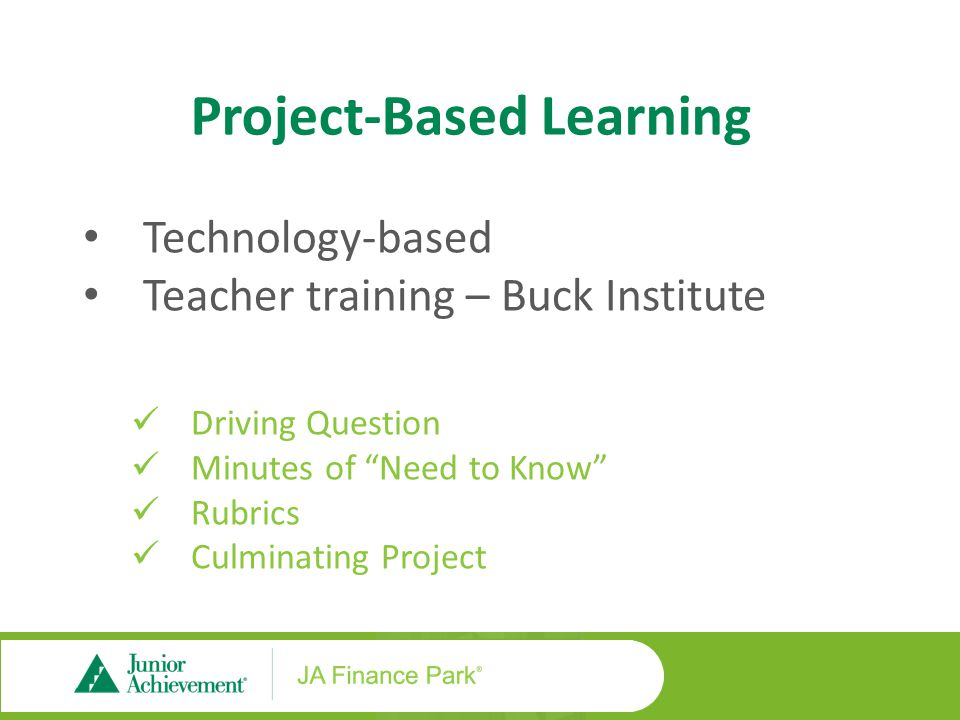 "Project-Based Learning Technology-based Teacher training – Buck Institute Driving Question Minutes of ""Need to Know"" Rubrics Culminating Project"