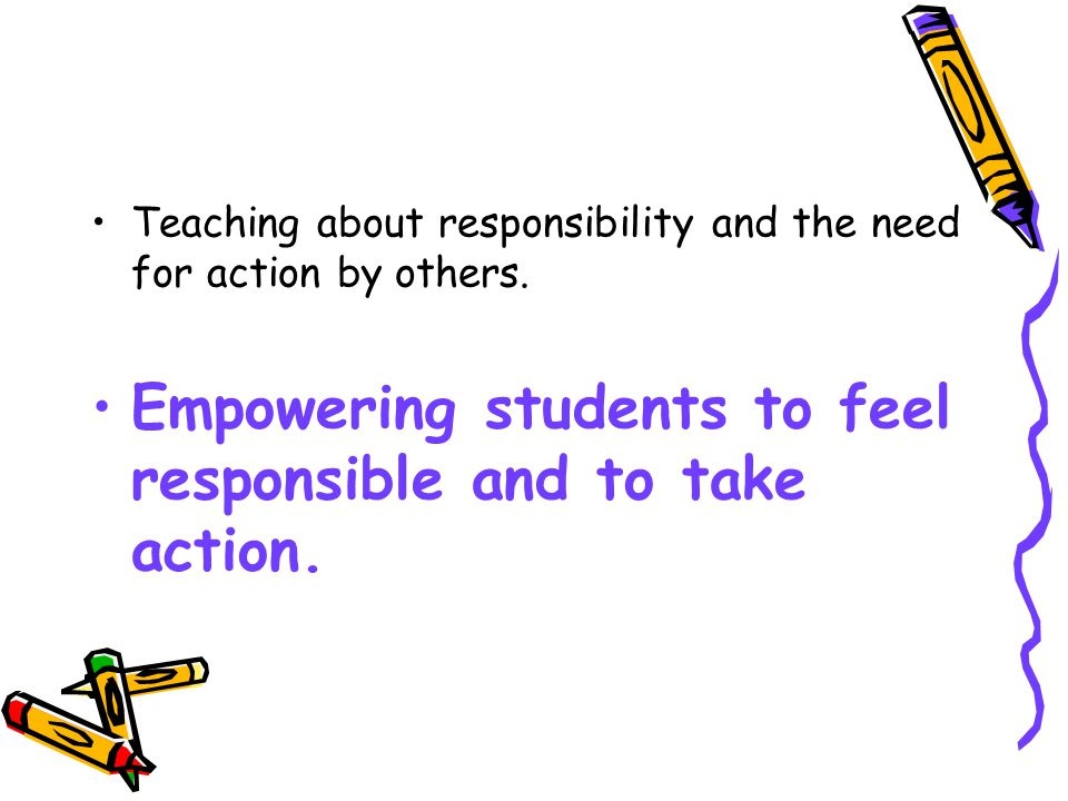 Teaching about responsibility and the need for action by others.