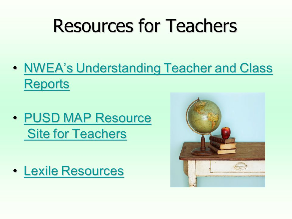 Resources for Teachers NWEA's Understanding Teacher and Class ReportsNWEA's Understanding Teacher and Class ReportsNWEA's Understanding Teacher and Cl