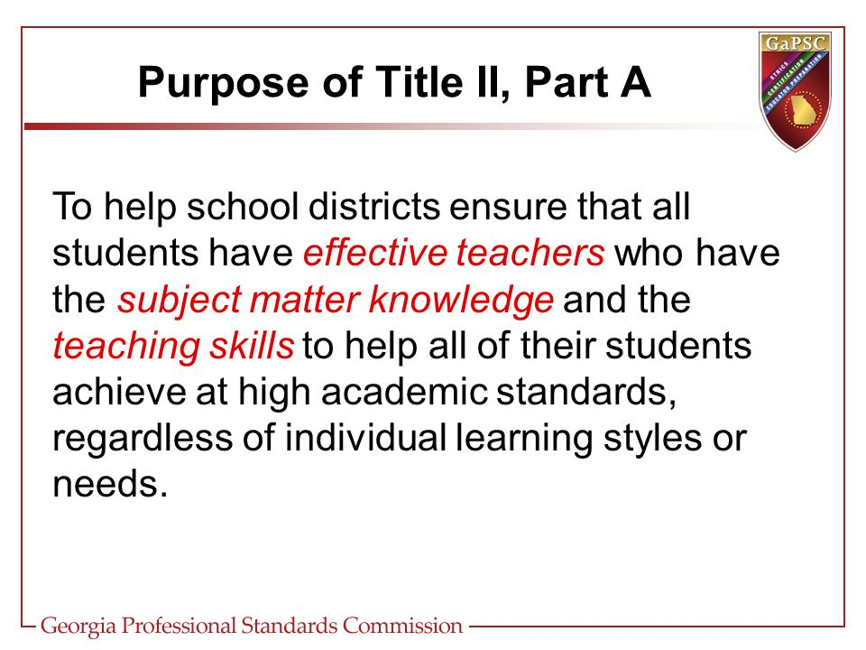 Specific information required by the Title II-A program must be included in Descriptors 1, 15, 18, 19, and 21 Most of the information requested in Descriptors 1, 15, and 18 for the Title II, Part A portion of the FY13 ConApp should have been included in your approved FY13 Equity Plan.