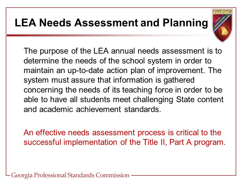 Planning an Effective Title II, Part A Budget Conduct Annual Needs Assessment Identify and Prioritize System Needs Design Strategies to Address Needs Design System for Evaluating Effectiveness of Strategies Allocate Funds to Implement Strategies (Budget) Expend Funds as Budgeted Academic Content Standards Title II-A Funded Strategies