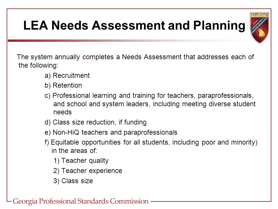 Data Collection and Analysis (AKA - Needs Assessment) Student Learning Demographic Student & Teacher Perception Process
