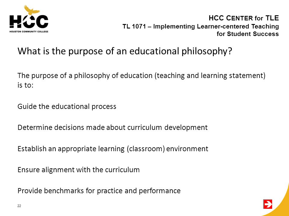 What is the purpose of an educational philosophy.