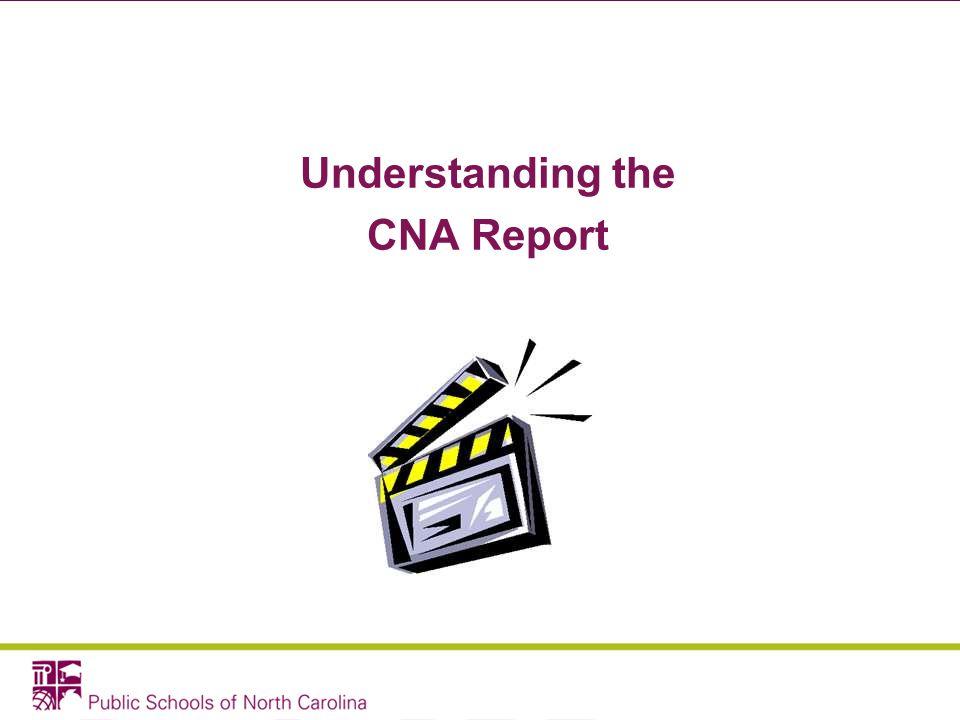 Understanding the CNA Report