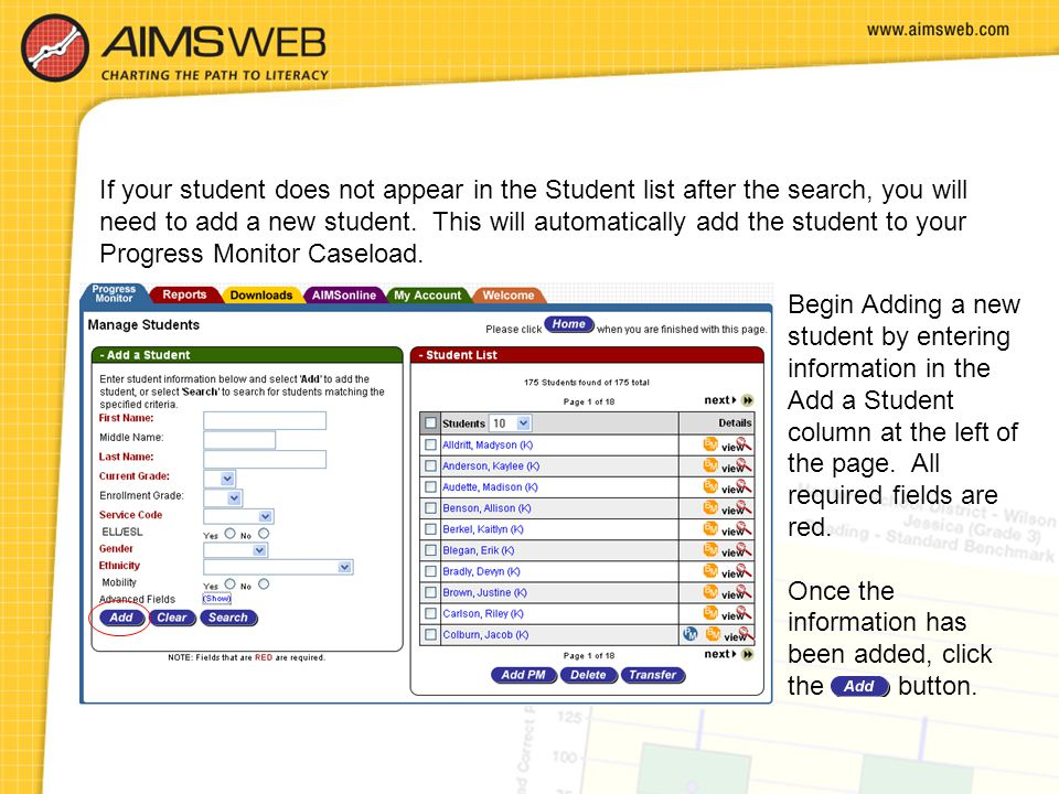 If your student does not appear in the Student list after the search, you will need to add a new student. This will automatically add the student to y