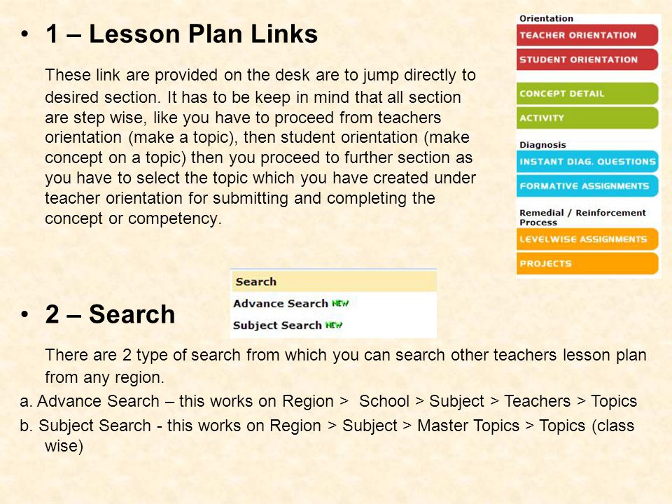 1 – Lesson Plan Links These link are provided on the desk are to jump directly to desired section. It has to be keep in mind that all section are step