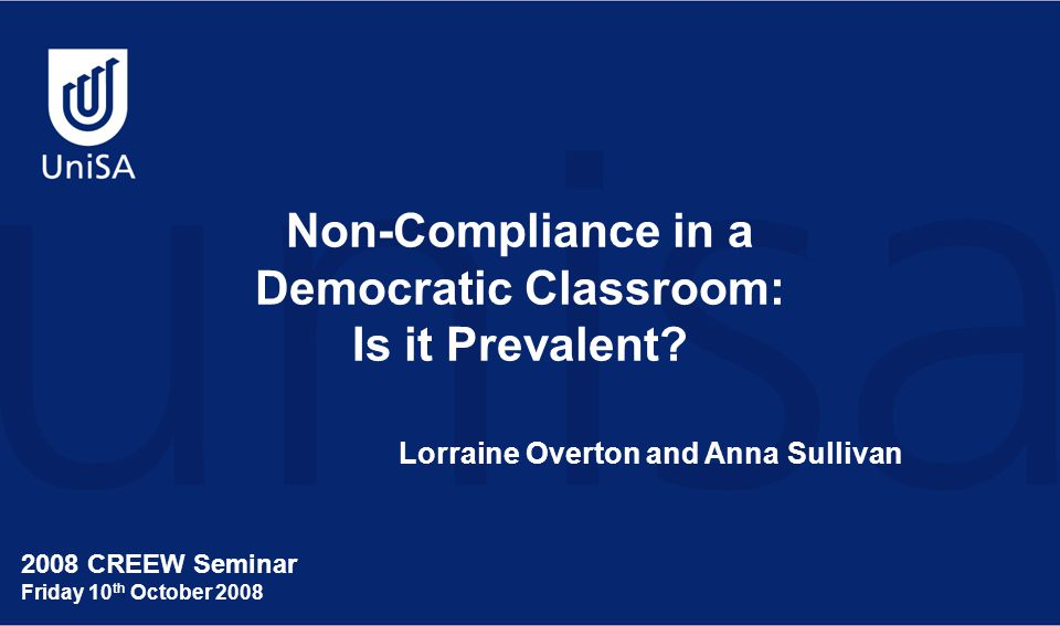 Non-Compliance in a Democratic Classroom: Is it Prevalent.
