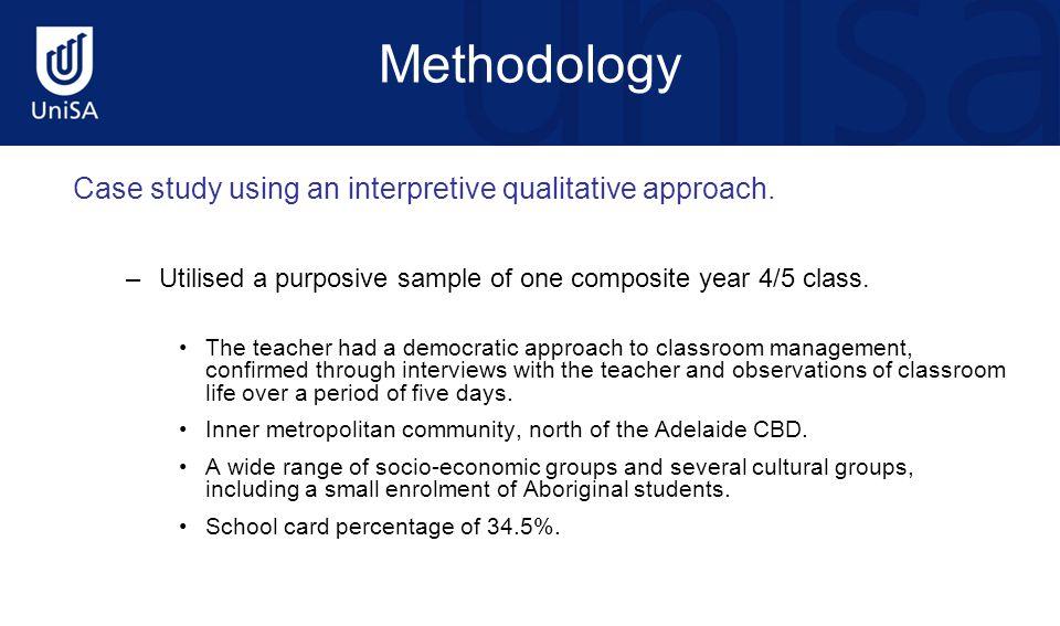 Methodology Case study using an interpretive qualitative approach.